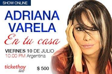 LIVE STREAMING ADRIANA VARELA En Tu Casa