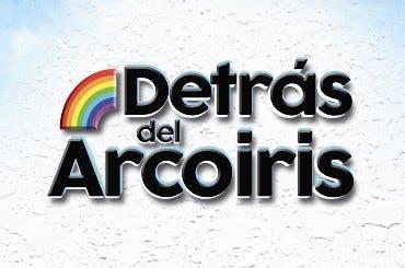 DETRAS DEL ARCOIRIS