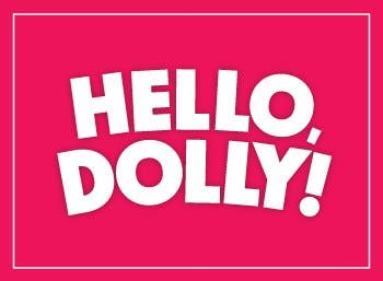HELLO, DOLLY -TEATRO OPERA ORBIS