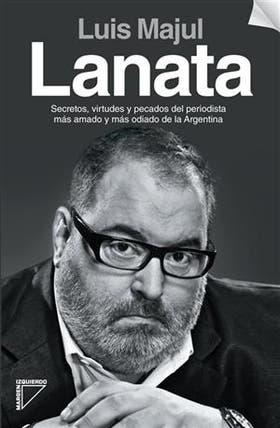 El libro sobre Lanata, un boom