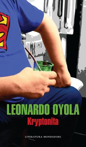 Una banda se atrinchera en un hospital del Gran Buenos Aires y obliga a un médico a salvar a su líder. Con Kryptonita, su última novela, Leonardo Oyola demuestra por qué es uno de los mejores a la hora de cruzar el policial, el western del conurbano y lo fantástico.