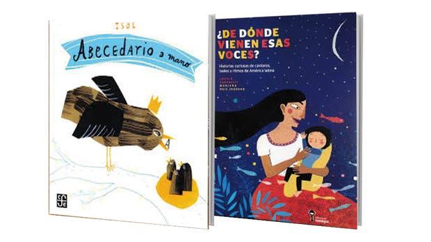 Abecedario a mano, de Isol, y ¿De dónde vienen esas voces?, de Lucila Carabelli y Mariana Ruiz Johnson