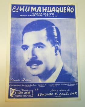 La partitura de El Humahuaqueño, con la imagen de Zaldívar (h.)