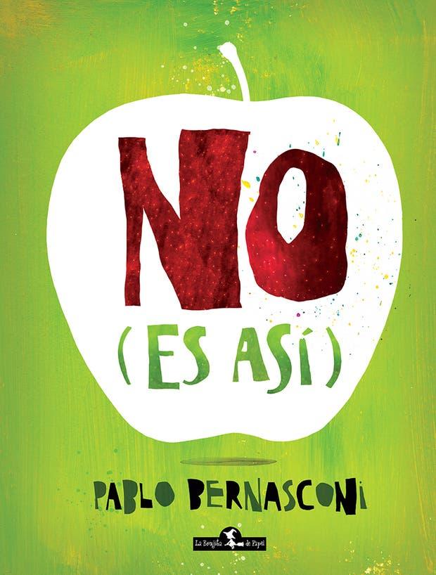 No (es así), de Pablo Bernasconi