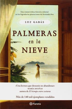 Palmeras en la nieve, de Luz Gabás