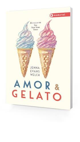 Amor & Gelato, la primera novela de Evans Welch
