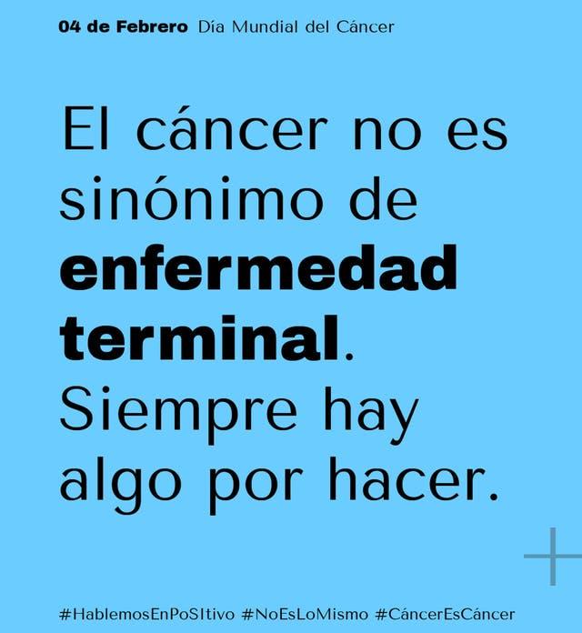 La campaña busca hablar en positivo del cáncer para desterrar el miedo y fomentar la prevención y la detección temprana