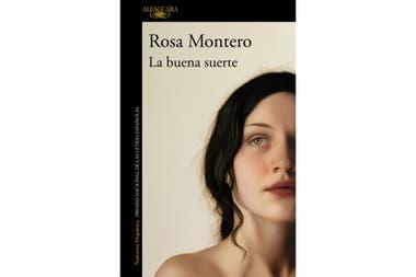 """Portada de """"La buena suerte"""", la nueva novela de Rosa Montero"""