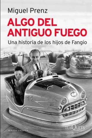 fc1d30368 Fangio. La historia secreta de sus hijos no reconocidos - LA NACION