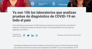 El 6 de abril de 2020 el Ministerio de Salud anunció en su página oficial que ya eran 106 los laboratorios que procesaban muestras COVID19