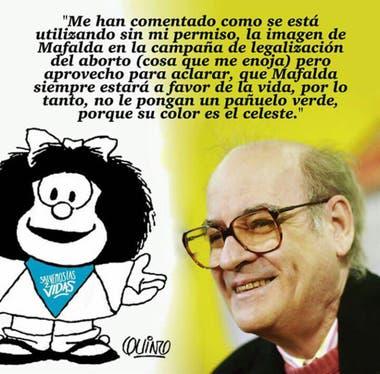 """""""No la he autorizado, no refleja mi posición y solicito sea removida"""", dijo Quino sobre la imagen de Mafalda que hicieron circular los grupos que se oponen a la legalización del aborto"""