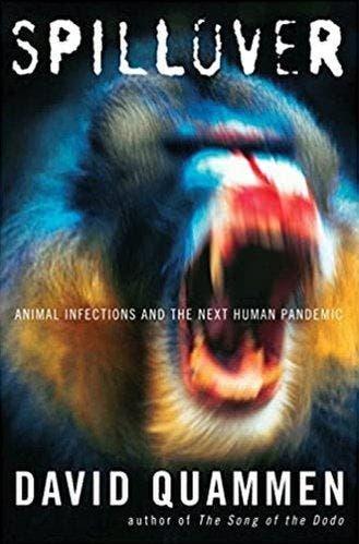 """Quammen es autor de """"Derrame: las infecciones animales y la próxima pandemia humana""""."""