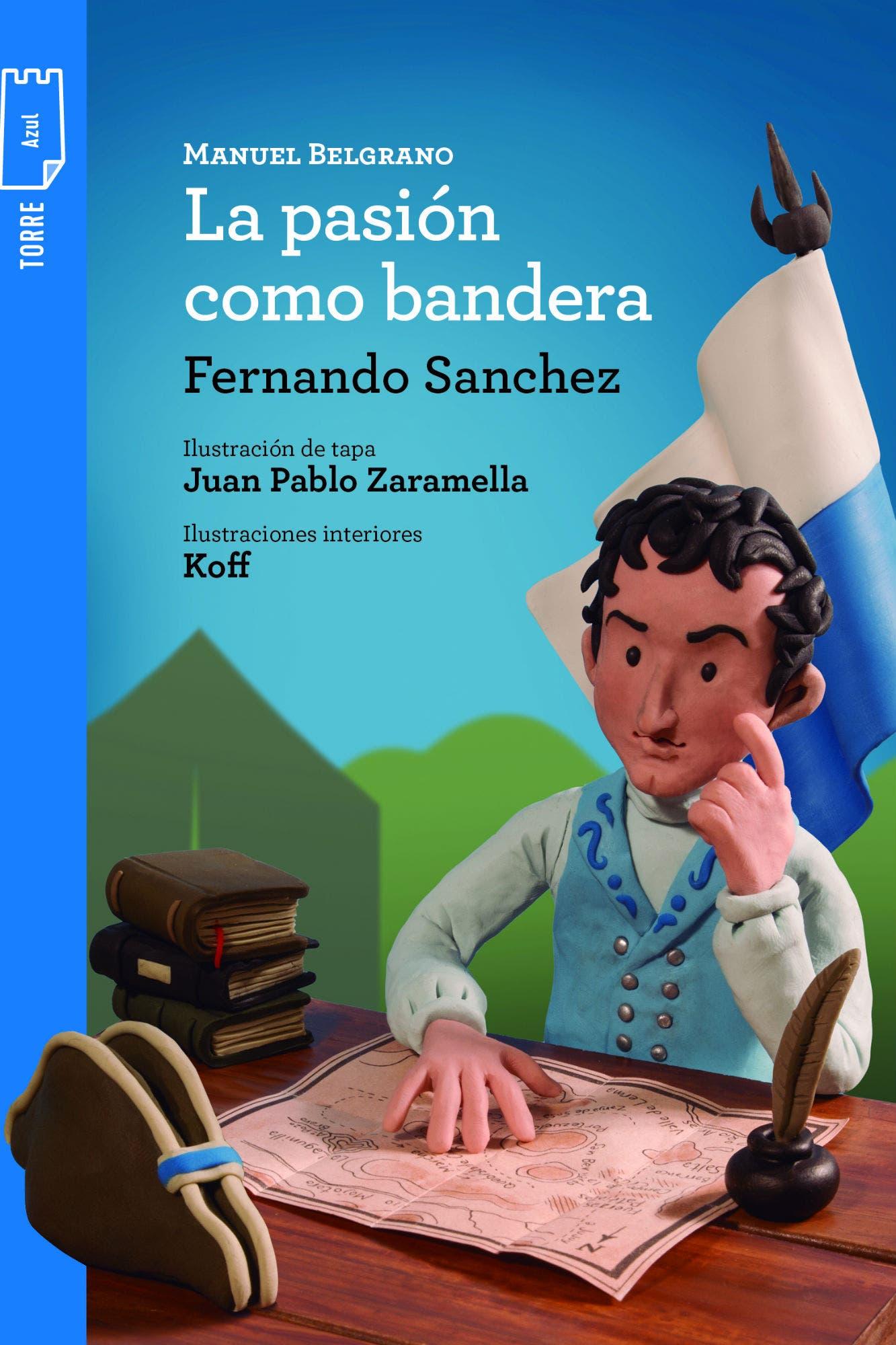Qué Vas A Leer Con Tu Hijo Esta Noche La Historia Argentina