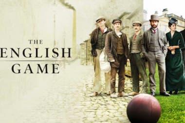 """""""The English Game"""" (El Juego de Caballeros) es la serie de Netflix que retrata los orígenes del fútbol moderno en Inglaterra"""