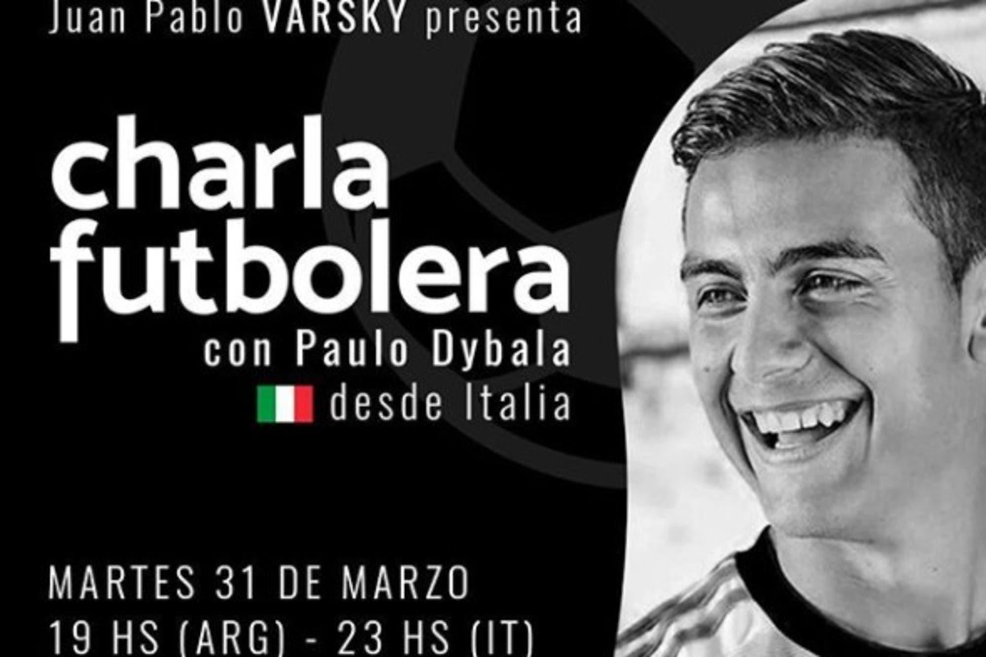 Coronavirus, Juventus, la Selección: Paulo Dybala charlará con Juan Pablo Varsky en el canal AFA Play