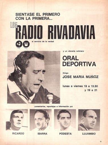 Un aviso de época de la Oral Deportiva, con la conducción de Muñoz y Julio Ricardo, Néstor Ibarra y Juan José Lujambio, como integrantes del equipo