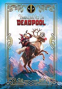 Afiche de Había una vez un Deadpool