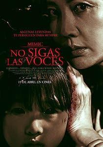 Afiche de Mimic: No sigas las voces